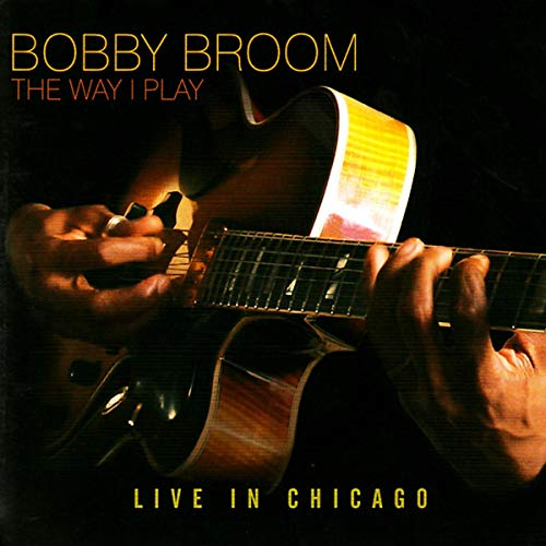THE WAY I PLAY: LIVE IN CHICAGO de Multikulti