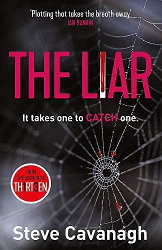 The Liar: It takes one to catch one. de Orion