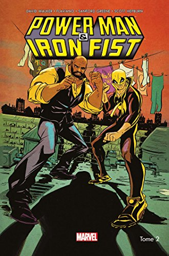 Power Man et Iron fist All-new All-different T02 de Panini