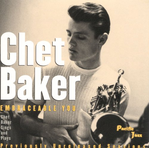 Embraceable You : Chet Baker Sings And Plays de Parlophone