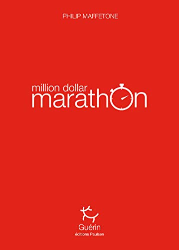 Million dollar marathon de Paulsen - Guerin