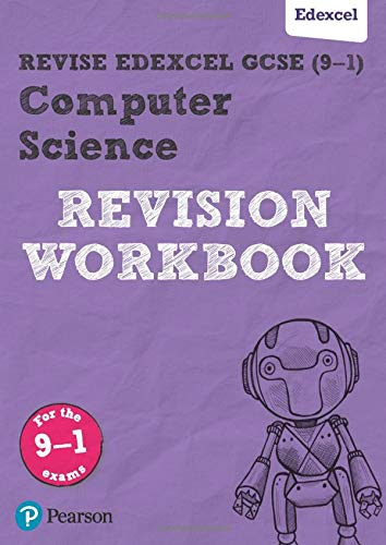 Revise Edexcel GCSE (9-1) Computer Science Revision Workbook: for the 9-1 exams de Pearson Education