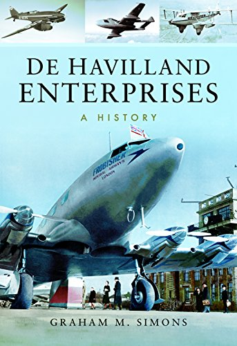 De Havilland Enterprises: A History de Pen & Sword Aviation