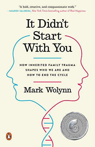 It Didn't Start with You: How Inherited Family Trauma Shapes Who We Are and How to End the Cycle de Penguin Books