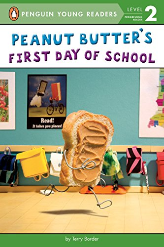Peanut Butter's First Day of School de Penguin Young Readers