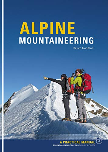 Alpine Mountaineering: Essential Knowledge for Budding Alpinists de Pesda Press