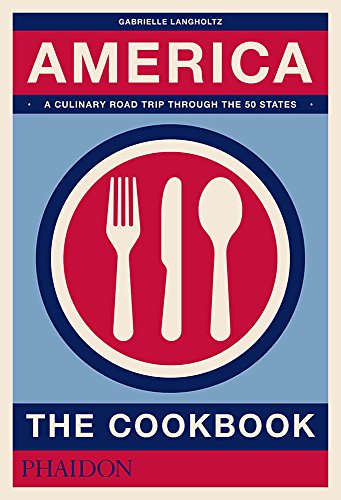 America : the cookbook de PHAIDON PRESS