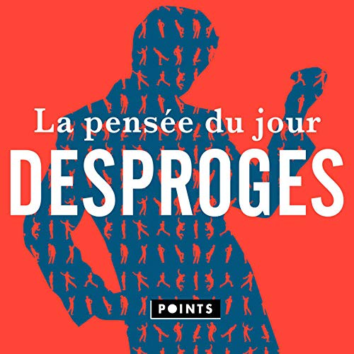 La pensée du jour - Desproges de Points
