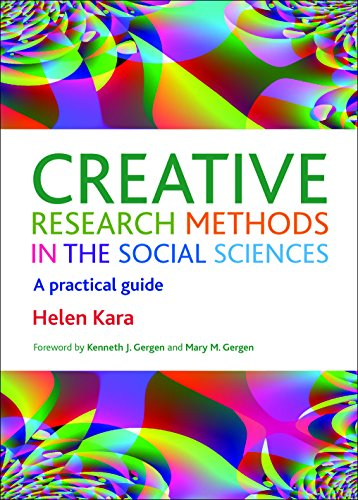 Creative research methods in the social sciences: A Practical Guide de Policy Press