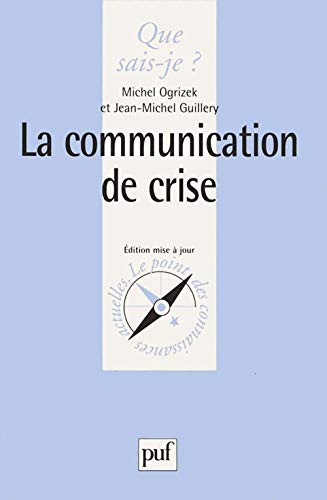 La Communication de crise de Presses Universitaires de France - PUF