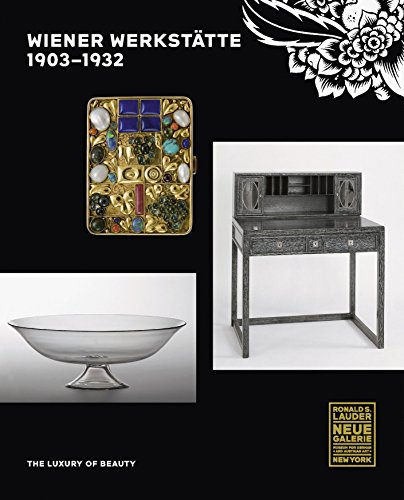 Wiener Werkstätte, 1903-1932: The Luxury of Beauty de Prestel