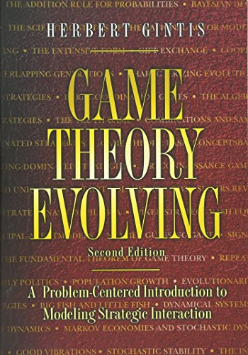 Game Theory Evolving - A Problem-Centered Introduction to Modeling Strategic Interaction Second Edition de Princeton University Press