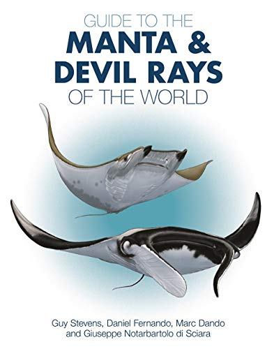 Guide to the Manta & Devil Rays of the World de Princeton University Press