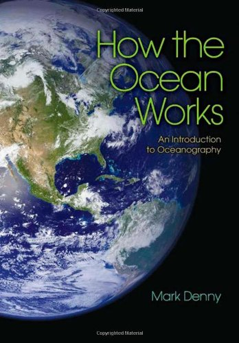 How the Ocean Works – An Introduction to Oceanography de Princeton University Press