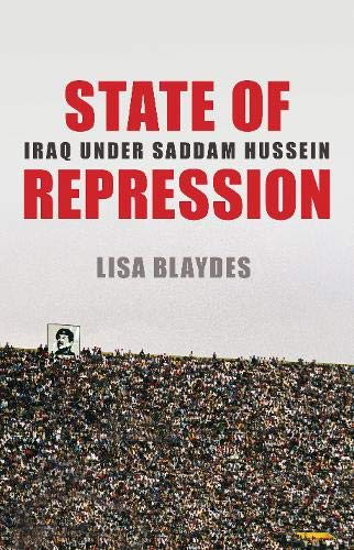 State of Repression: Iraq Under Saddam Hussein de Princeton University Press