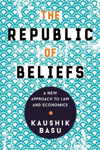The Republic of Beliefs: A New Approach to Law and Economics de Princeton University Press