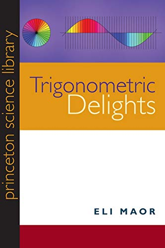 Trigonometric Delights de Princeton University Press