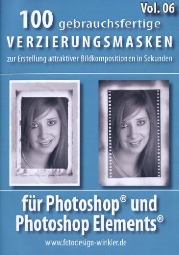 100 Verzierungsmasken für Photoshop Vol. 6 [import allemand] de FotoDesign Winkler