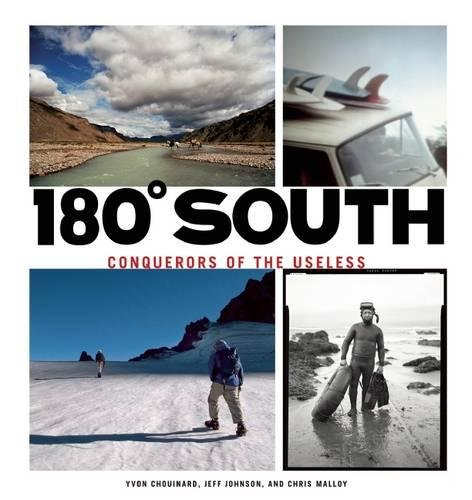 180 South: Conquerors of the Useless de Patagonia Books
