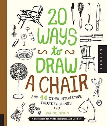 20 ways to draw a chair de Quarry Books