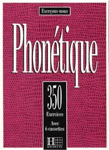 350 exercices de phonétique (sans cassette) de Brand: Hachette