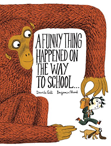 A Funny Thing Happened on the Way to School... de Chronicle Books