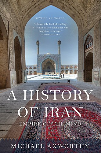 A History of Iran: Empire of the Mind de Basic Books