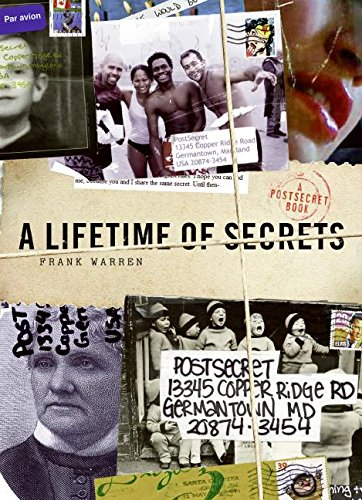 A Lifetime of Secrets: A PostSecret Book de William Morrow