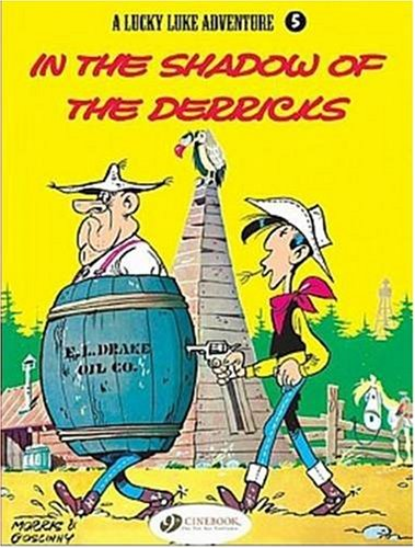 Lucky Luke - tome 5 In the shadow of the derricks (05) de Cinebook