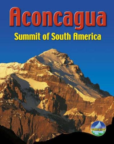 Aconcagua: Summit of South America de Rucksack Readers