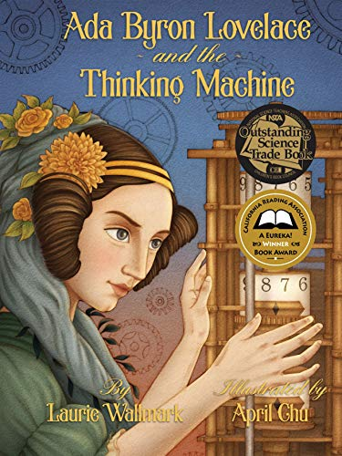Ada Byron Lovelace and the Thinking Machine de Creston Books