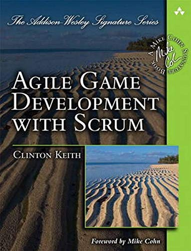 Agile Game Development with Scrum de Brand: AddisonWesley Professional