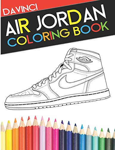Air Jordan Coloring Book: Sneaker Adult Coloring Book de Da vinci Publishing