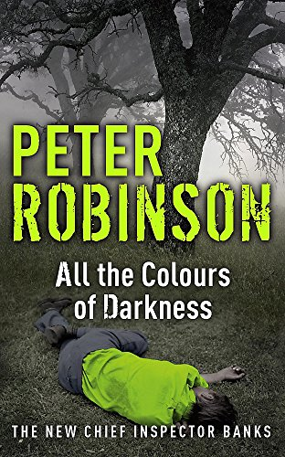 All the Colours of Darkness: The 18th DCI Banks Mystery de Hodder Paperbacks