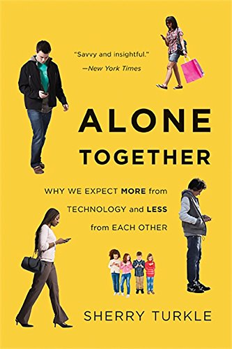 Alone Together: Why We Expect More from Technology and Less from Each Other de Basic Books