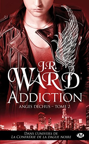 Anges déchus, Tome 2: Addiction de Milady