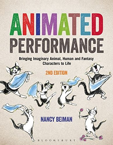 Animated Performance: Bringing Imaginary Animal, Human, and Fantasy Characters to Life de Fairchild Books