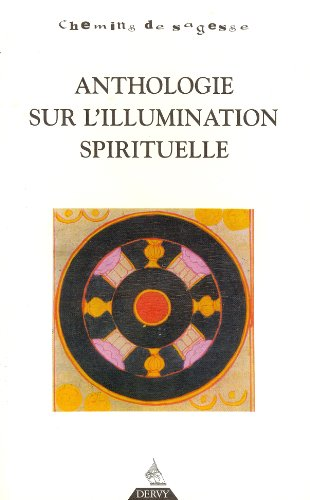Anthologie sur l'illumination spirituelle de Dervy