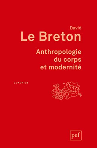 Anthropologie du corps et modernité de PUF