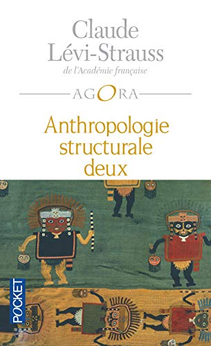 Anthropologie structurale deux de Pocket