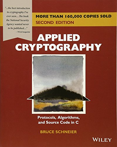 Applied Cryptography: Protocols, Algorithms, and Source Code in C de Brand: Wiley