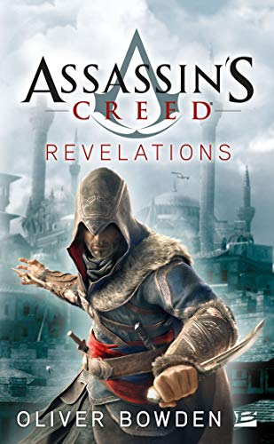 Assassin's Creed, Tome 4: Assassin's Creed Revelations de Bragelonne