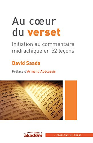 Au coeur du verset : initiation au commentaire midrachique en 52 leçons de IN PRESS