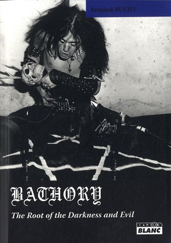 BATHORY The root of darkness and evil de Camion blanc