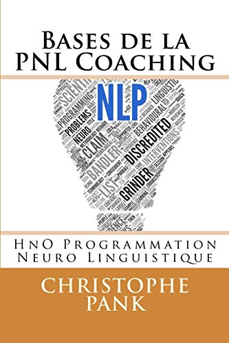 Bases de la PNL Coaching de CreateSpace Independent Publishing Platform