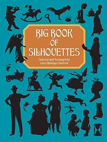 Big Book of Silhouettes de Dover Publications Inc.