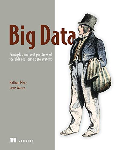 Big Data:Principles and best practices of scalable realtime data systems. de Manning Publications