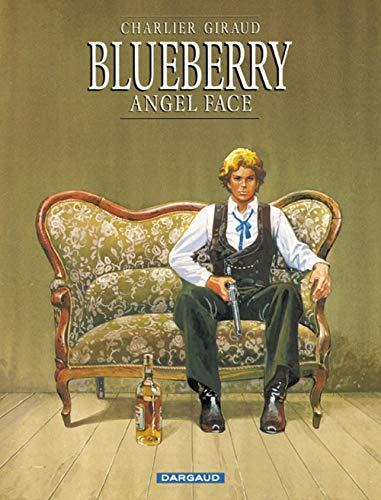 Blueberry, tome 17 : Angel Face de DARGAUD
