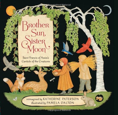 Brother Sun, Sister Moon: Saint Francis of Assisi's Canticle of the Creatures de Chronicle Books
