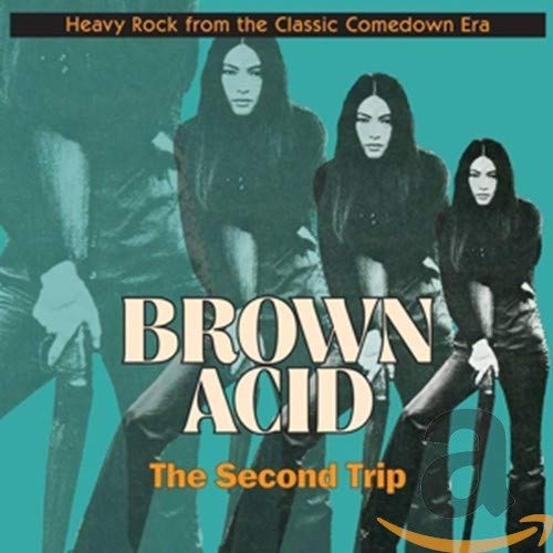 Brown Acid/the Second Trip de Riding Easy